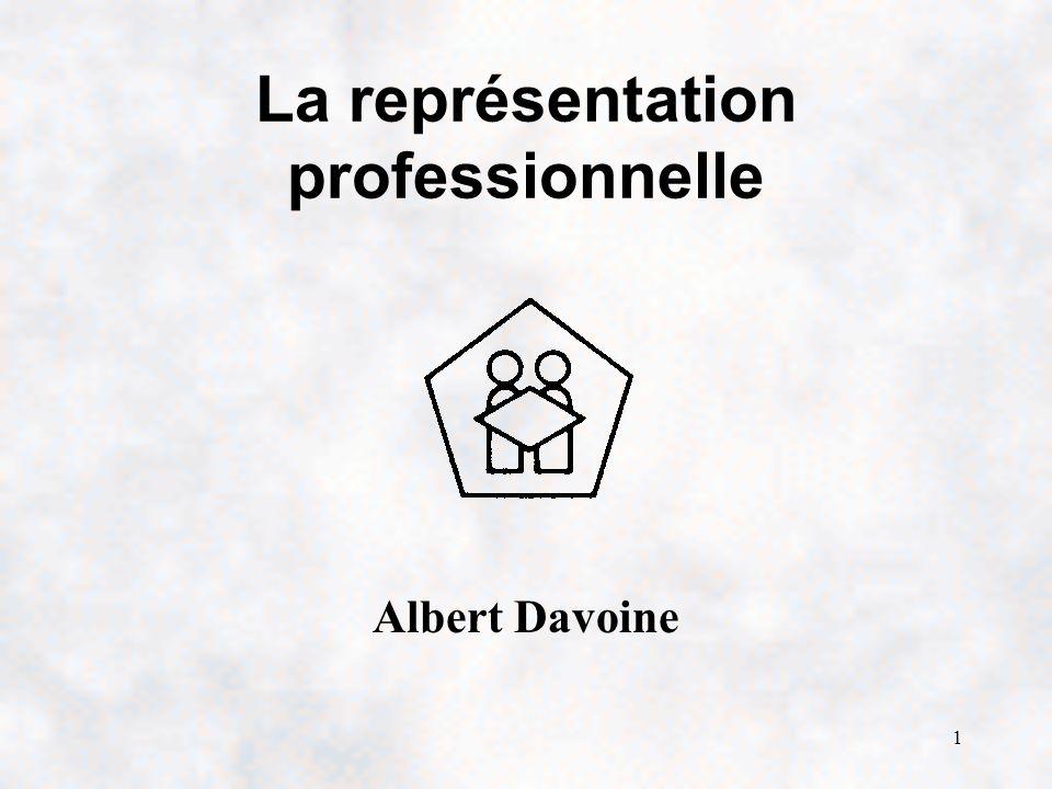 1 La représentation professionnelle Albert Davoine