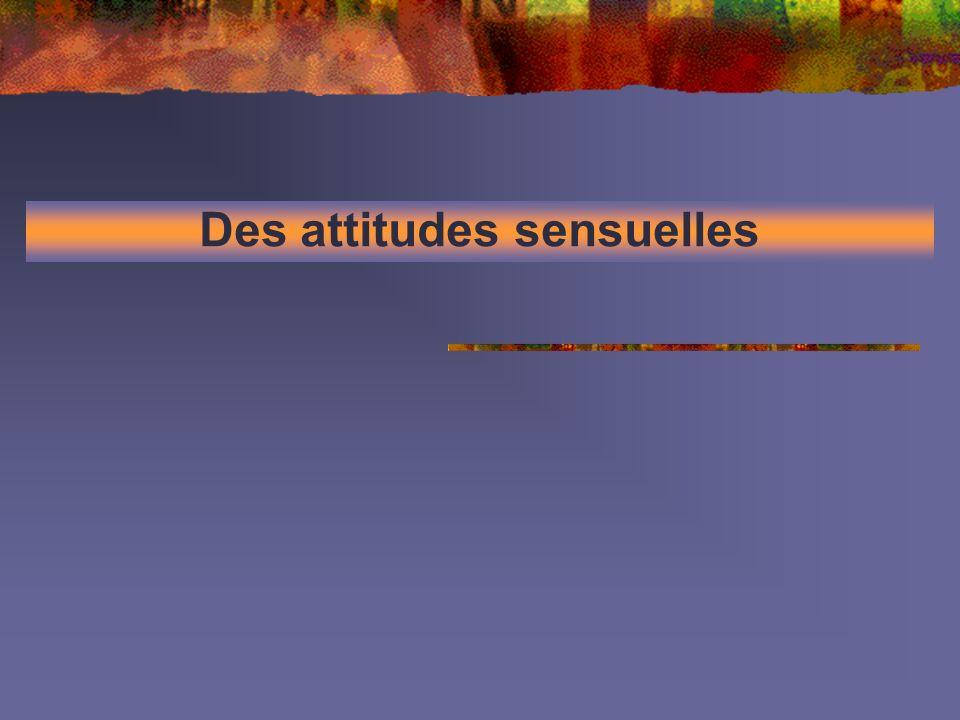 Des attitudes sensuelles