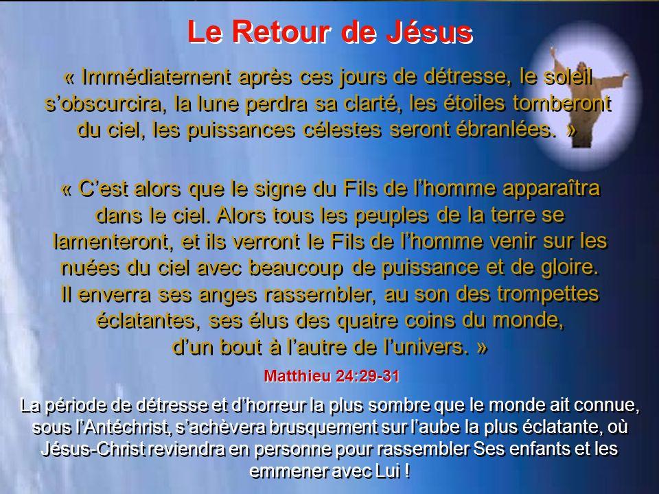 « Cest alors que le signe du Fils de lhomme apparaîtra dans le ciel.
