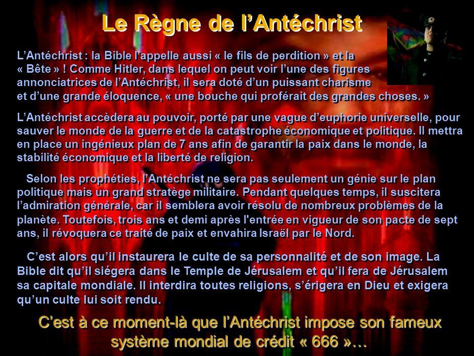 Le Règne de lAntéchrist Le Règne de lAntéchrist LAntéchrist : la Bible lappelle aussi « le fils de perdition » et la « Bête » .
