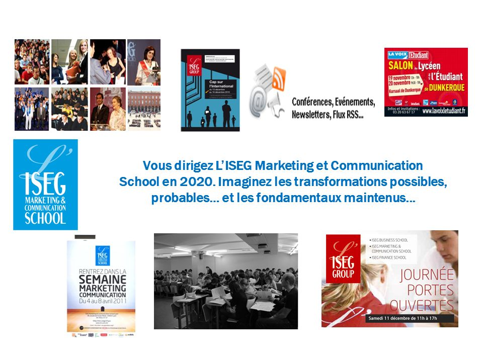 Vous dirigez LISEG Marketing et Communication School en 2020.