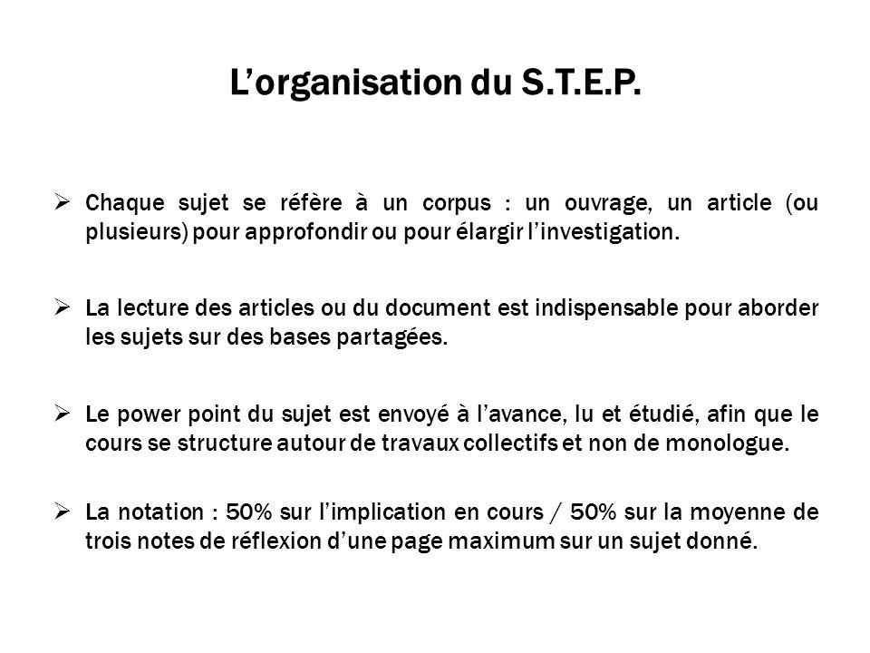 Lorganisation du S.T.E.P.