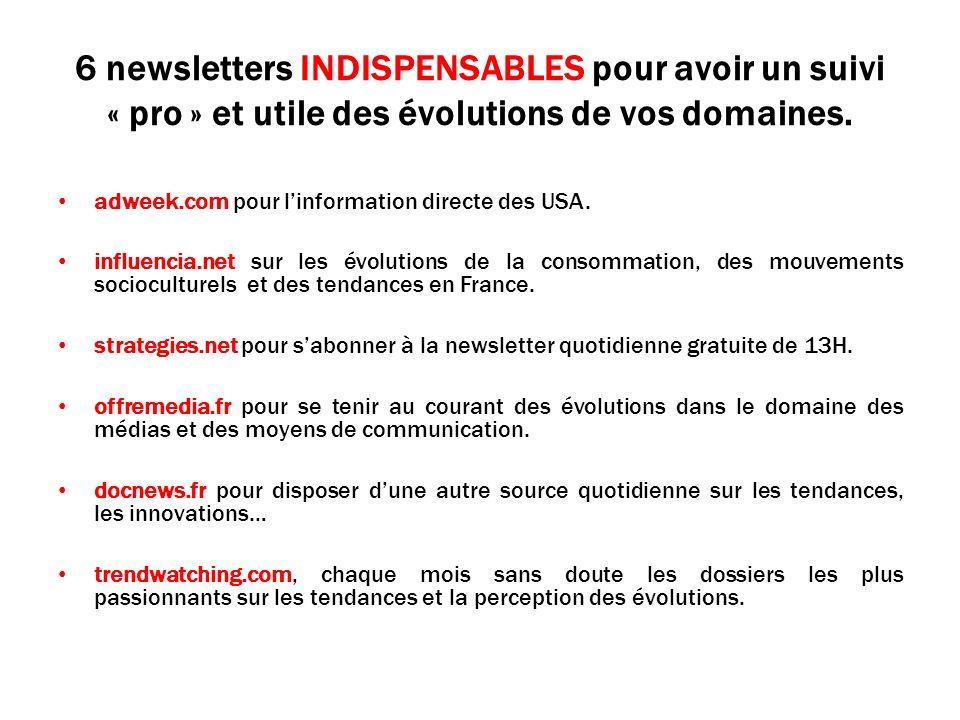 6 newsletters INDISPENSABLES pour avoir un suivi « pro » et utile des évolutions de vos domaines.