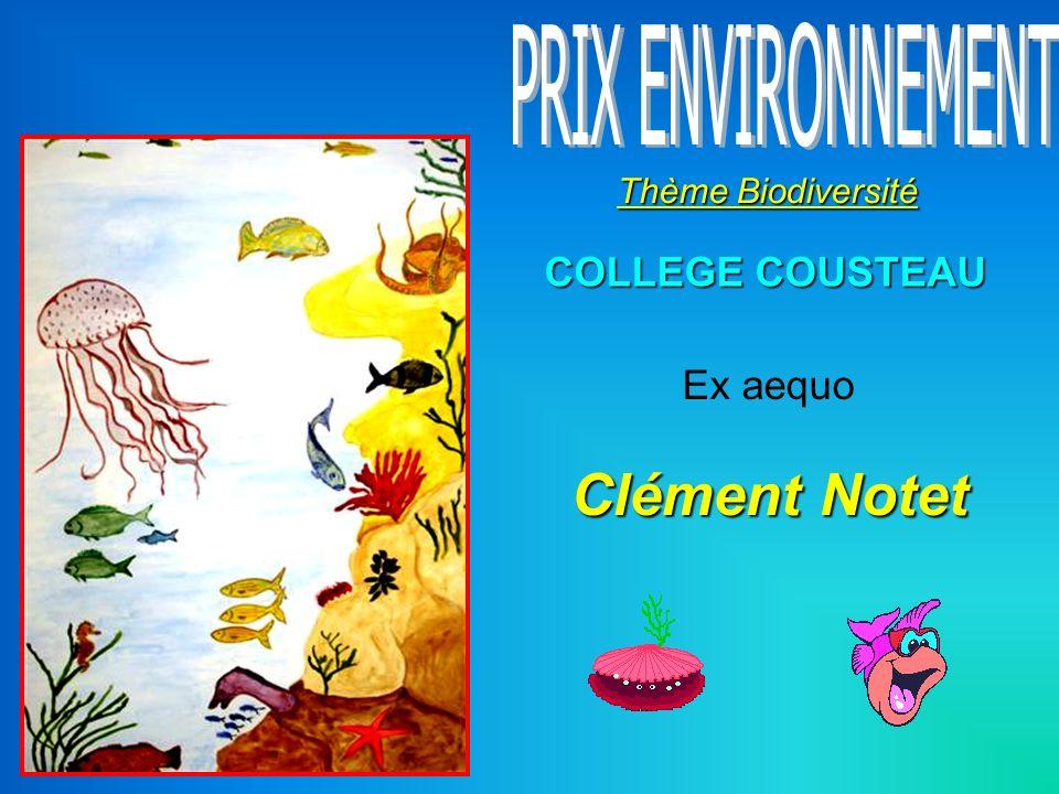 Clément Notet Thème Biodiversité COLLEGE COUSTEAU