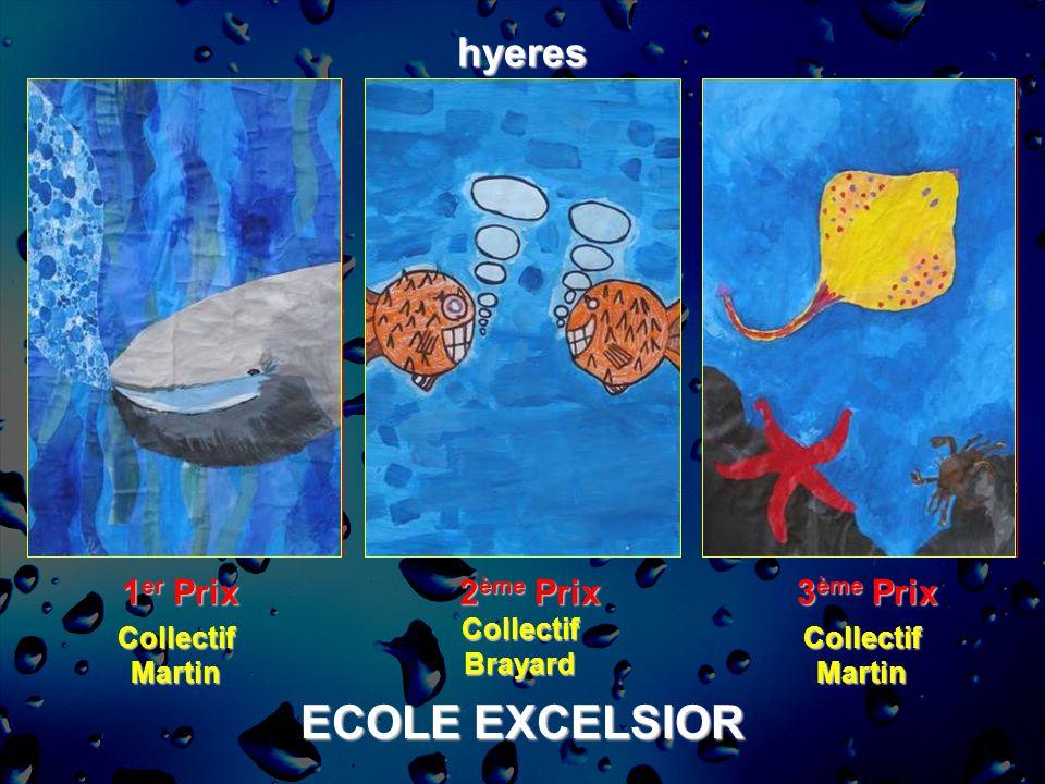 ECOLE EXCELSIOR hyeres 1 er Prix 2 ème Prix 3 ème Prix CollectifMartin CollectifBrayard CollectifMartin