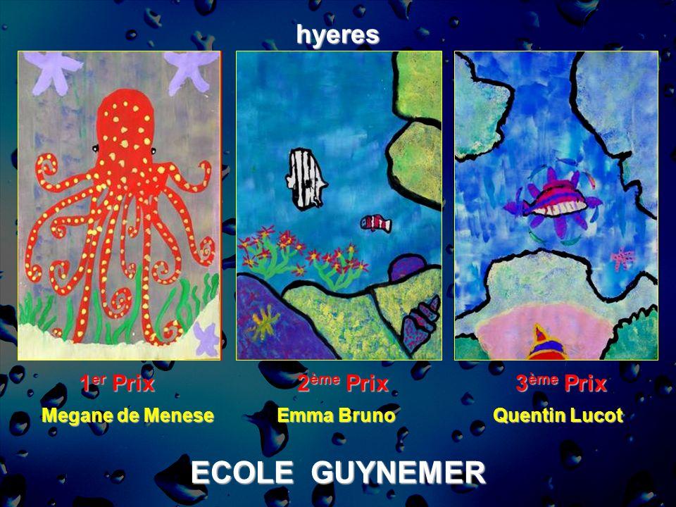 ECOLE GUYNEMER hyeres 1 er Prix 2 ème Prix 3 ème Prix Megane de Menese Emma Bruno Quentin Lucot