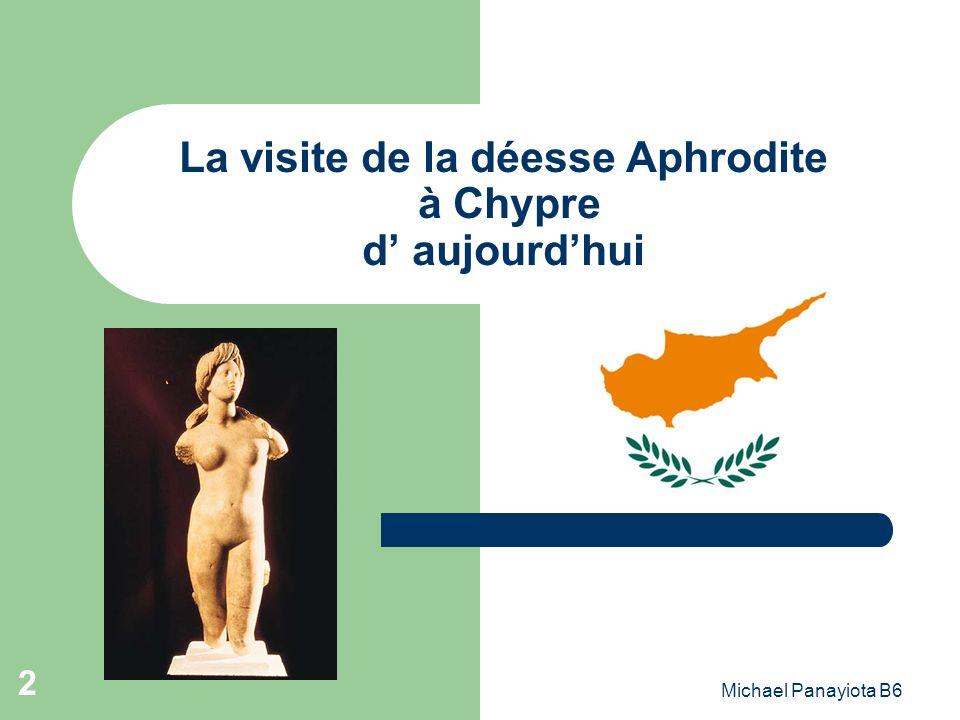 Michael Panayiota B6 2 La visite de la déesse Aphrodite à Chypre d aujourdhui