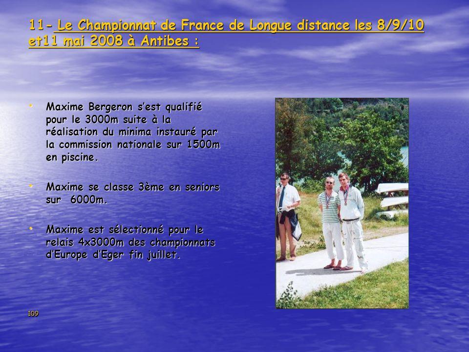 109 11- Le Championnat de France de Longue distance les 8/9/10 et11 mai 2008 à Antibes : Maxime Bergeron sest qualifié pour le 3000m suite à la réalis
