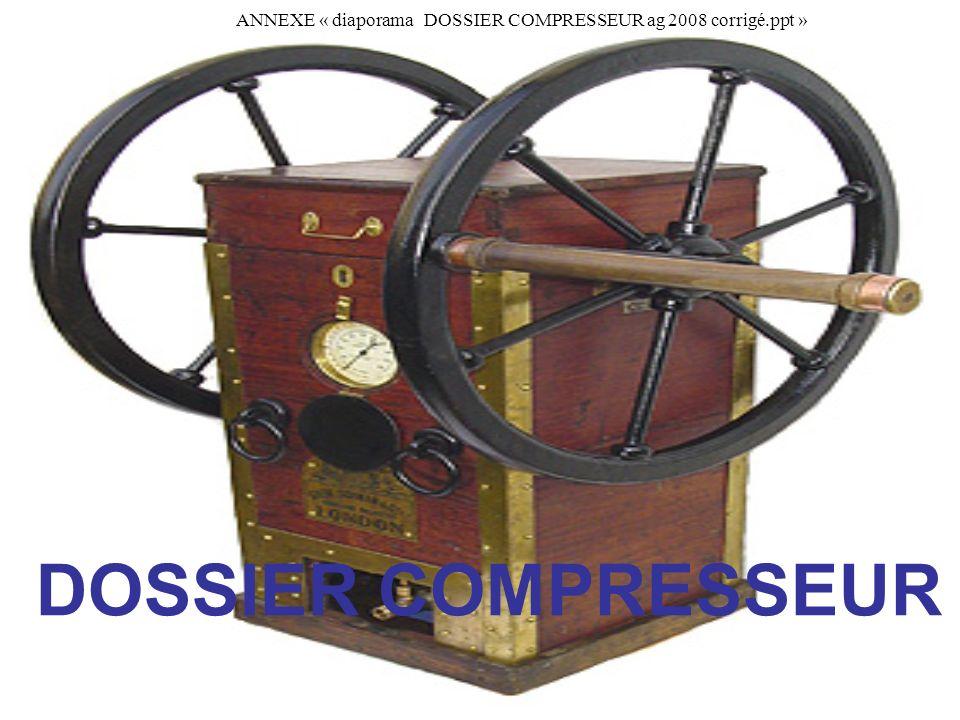 DOSSIER COMPRESSEUR ANNEXE « diaporama DOSSIER COMPRESSEUR ag 2008 corrigé.ppt »
