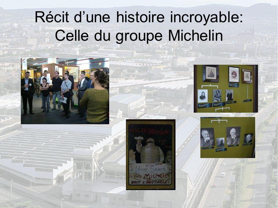 Récit dune histoire incroyable: Celle du groupe Michelin