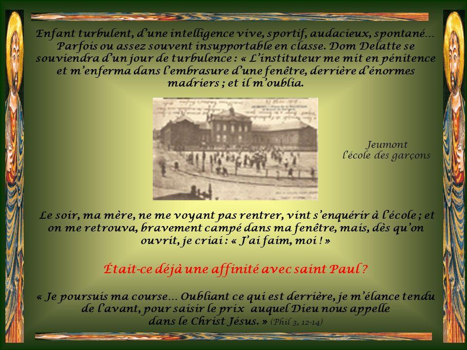 Olis (de Aloys, saint Louis de Gonzague) - Henri Delatte naquit le 27 mars 1848 à Jeumont, au diocèse de Cambrai, dans les Ardennes françaises, tout p