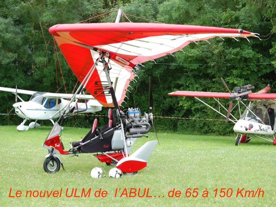 Le nouvel ULM de lABUL… de 65 à 150 Km/h