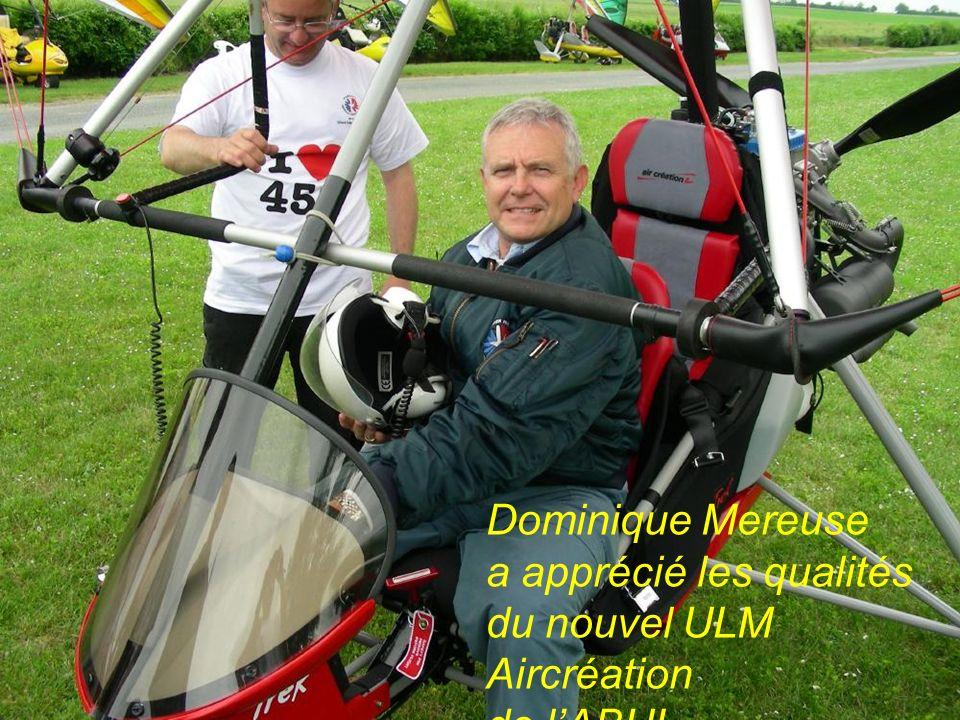 Dominique Mereuse a apprécié les qualités du nouvel ULM Aircréation de lABUL