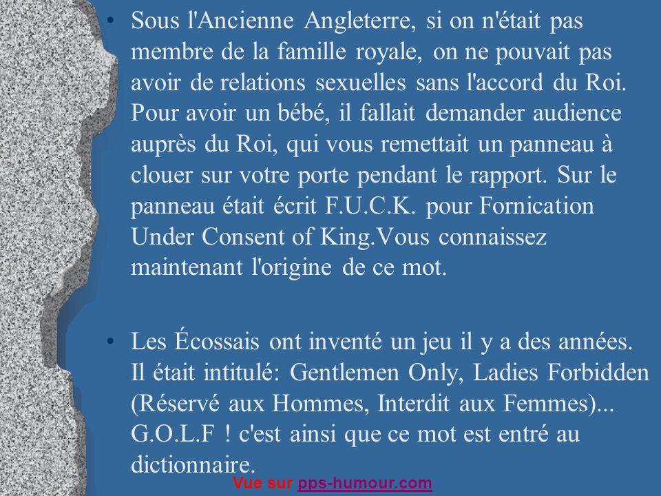 Sous l'Ancienne Angleterre, si on n'était pas membre de la famille royale, on ne pouvait pas avoir de relations sexuelles sans l'accord du Roi. Pour a
