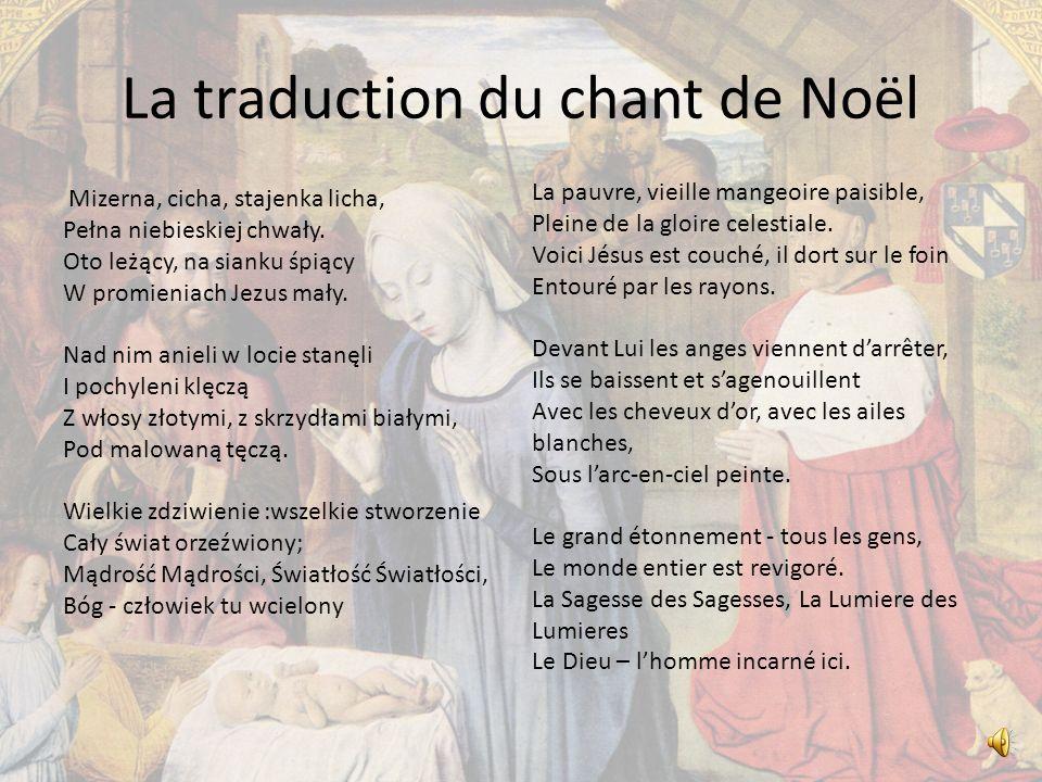 La traduction du chant de Noël Mizerna, cicha, stajenka licha, Pełna niebieskiej chwały.