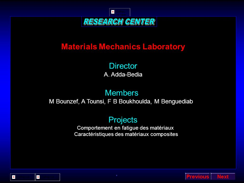 Semiconductors Materials Laboratory Director H. Abid Members B Doudini, Z Bensaad, K Benkabou, M Rabah, Y Aldouri, B Daoudi, M Benhammou, Z Chellahi.