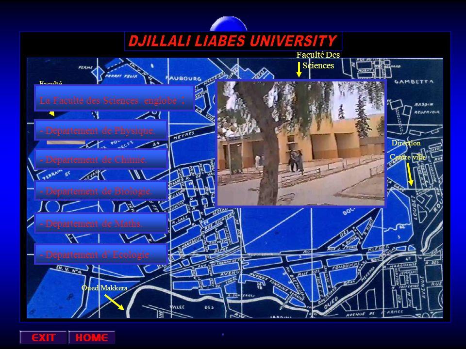 Faculté Des Sciences Faculté de Droit Direction Centre ville Oued Makkera - Département de Chimie.