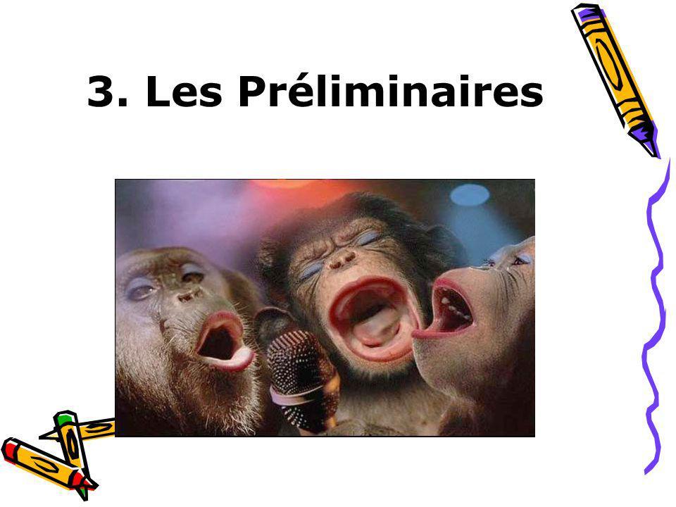 3. Les Préliminaires