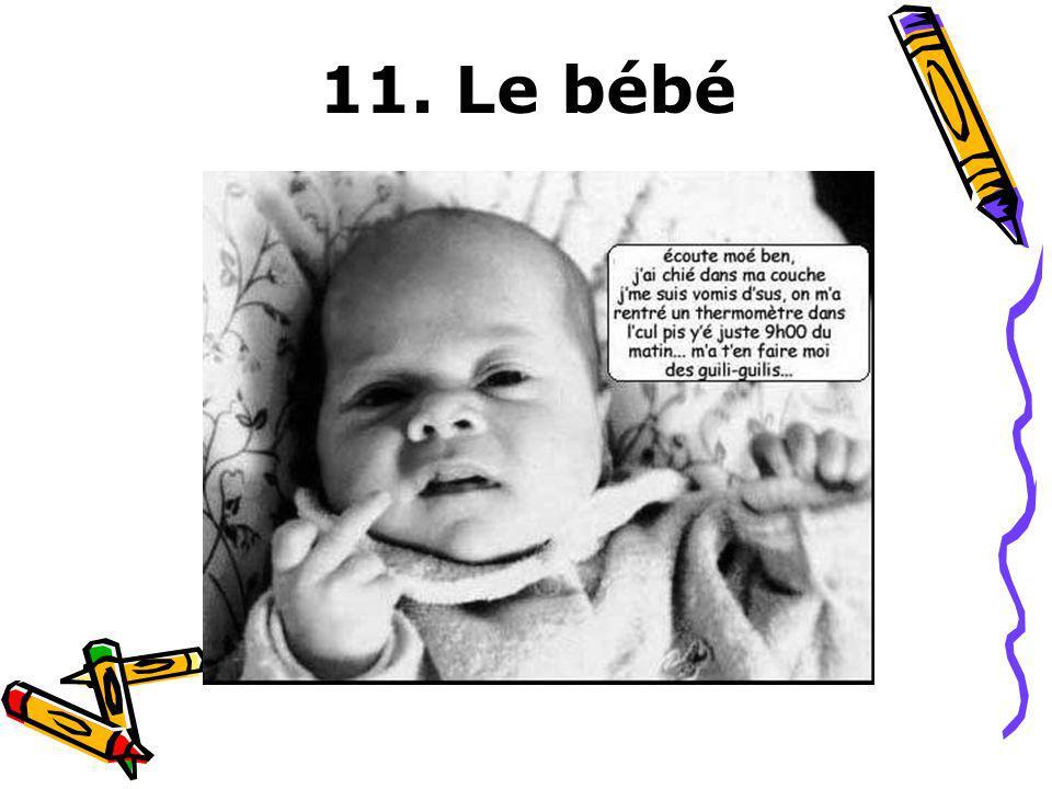 11. Le bébé