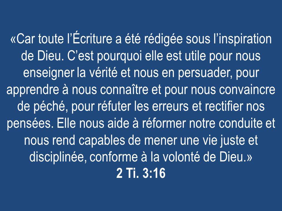 «Car toute lÉcriture a été rédigée sous linspiration de Dieu.
