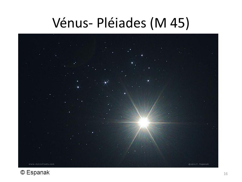 Vénus- Pléiades (M 45) 16 © Espanak