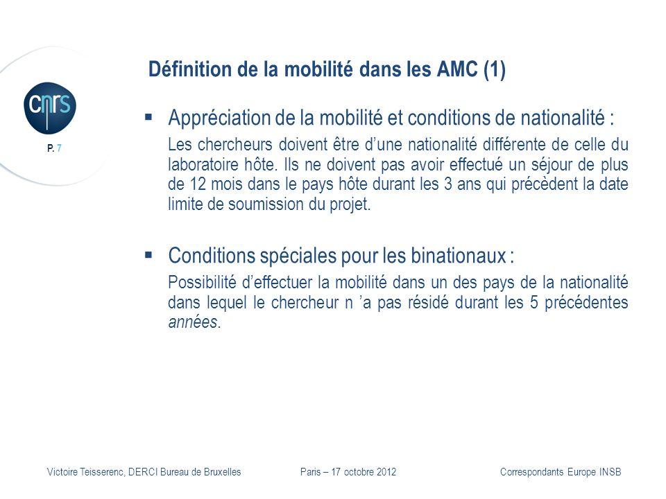 P. 7 Victoire Teisserenc, DERCI Bureau de Bruxelles Définition de la mobilité dans les AMC (1) Appréciation de la mobilité et conditions de nationalit