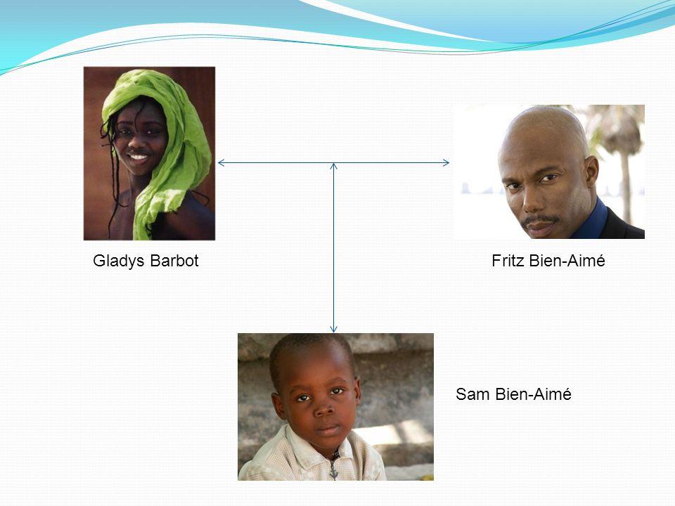 Gladys Barbot Fritz Bien-Aimé Sam Bien-Aimé