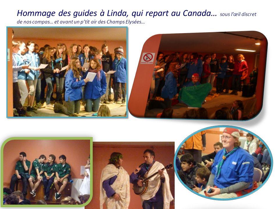 Hommage des guides à Linda, qui repart au Canada… sous lœil discret de nos compas… et avant un ptit air des Champs Elysées…