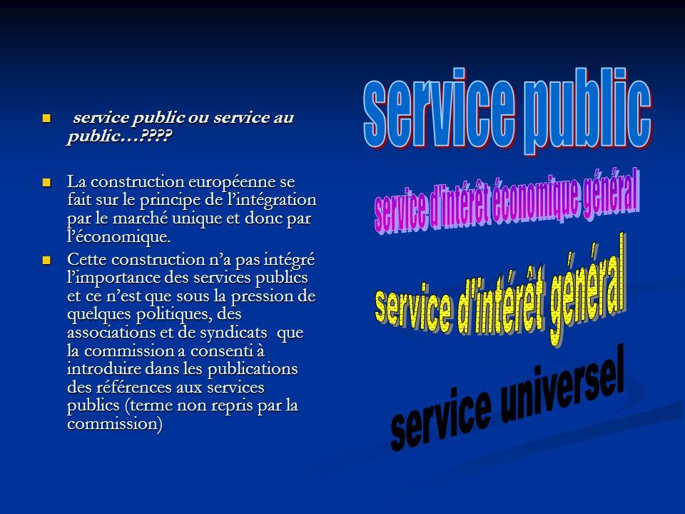 service public ou service au public… . service public ou service au public… .