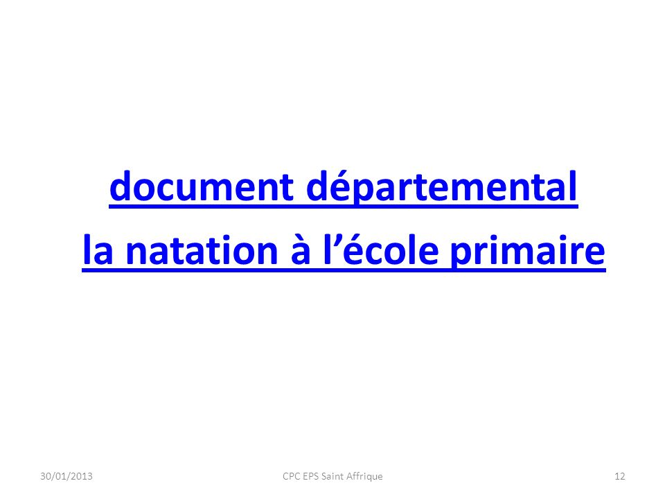 document départemental la natation à lécole primaire 30/01/201312CPC EPS Saint Affrique