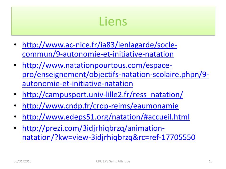 Liens http://www.ac-nice.fr/ia83/ienlagarde/socle- commun/9-autonomie-et-initiative-natation http://www.ac-nice.fr/ia83/ienlagarde/socle- commun/9-aut