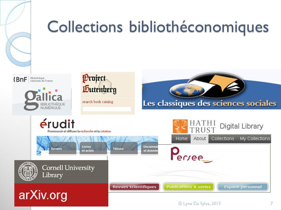 Collections bibliothéconomiques © Lyne Da Sylva, 20137