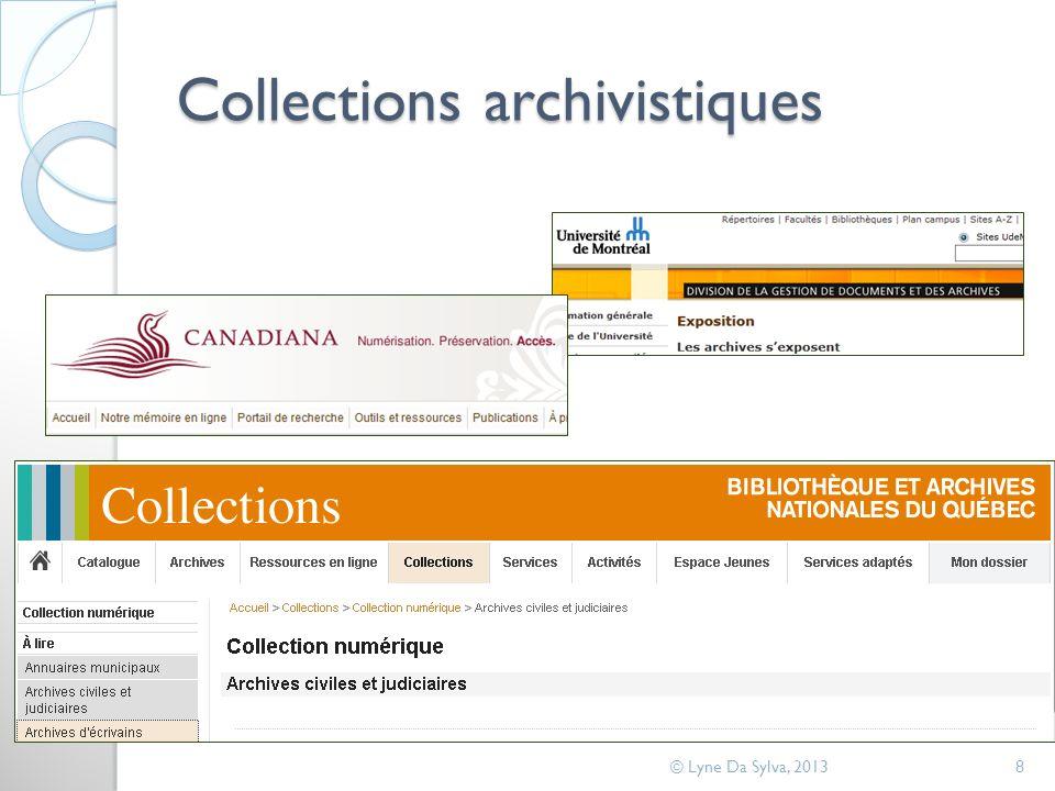 Collections archivistiques © Lyne Da Sylva, 20138