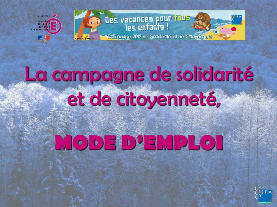 La campagne de solidarité et de citoyenneté, MODE DEMPLOI
