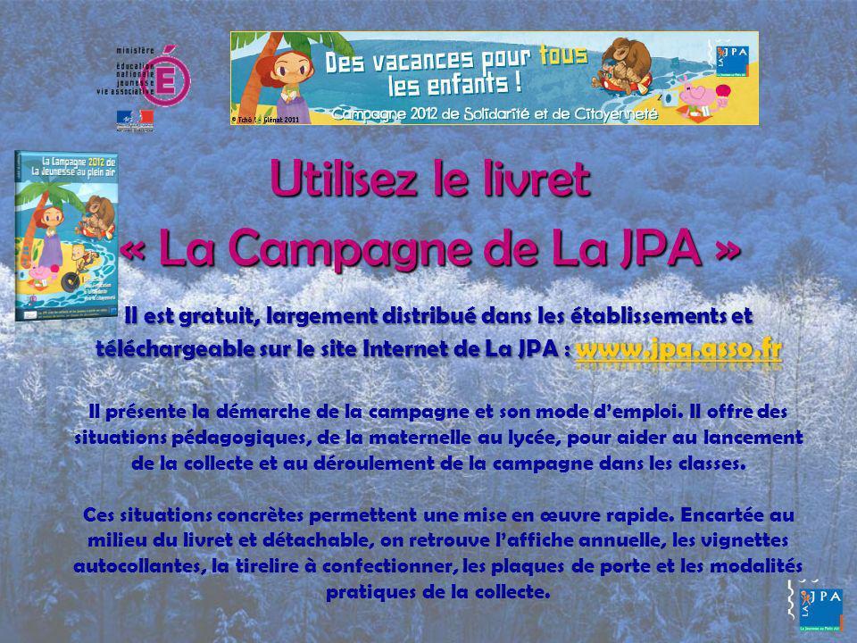 Utilisez le livret « La Campagne de La JPA »
