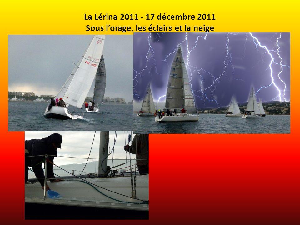 La Lérina 2011 - 17 décembre 2011 Sous lorage, les éclairs et la neige