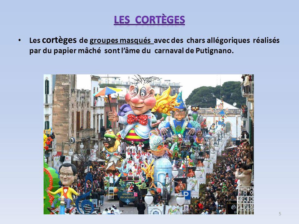 Les cortèges de groupes masqués avec des chars allégoriques réalisés par du papier mâché sont lâme du carnaval de Putignano. 5