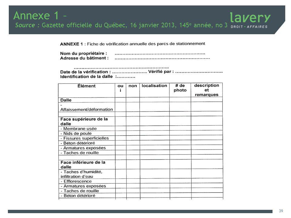 Annexe 1 – Source : Gazette officielle du Québec, 16 janvier 2013, 145 e année, no 3 39