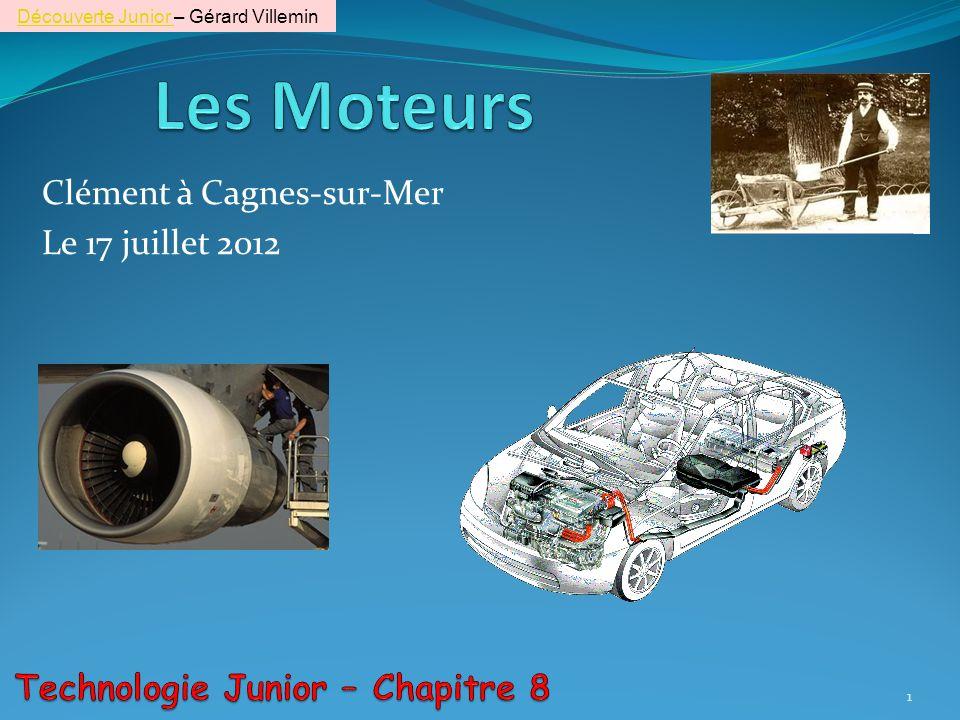 Clément à Cagnes-sur-Mer Le 17 juillet 2012 1 Découverte Junior Découverte Junior – Gérard Villemin