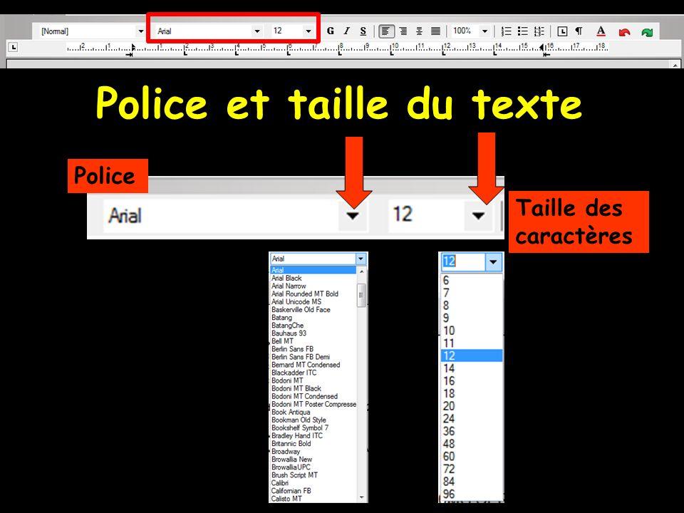 Police et taille du texte Police Taille des caractères
