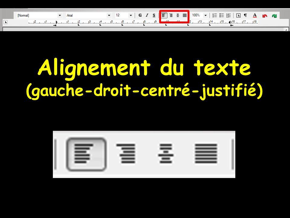 Alignement du texte (gauche-droit-centré-justifié)