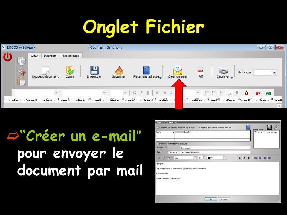 Créer un e-mail ʺ pour envoyer le document par mail Onglet Fichier