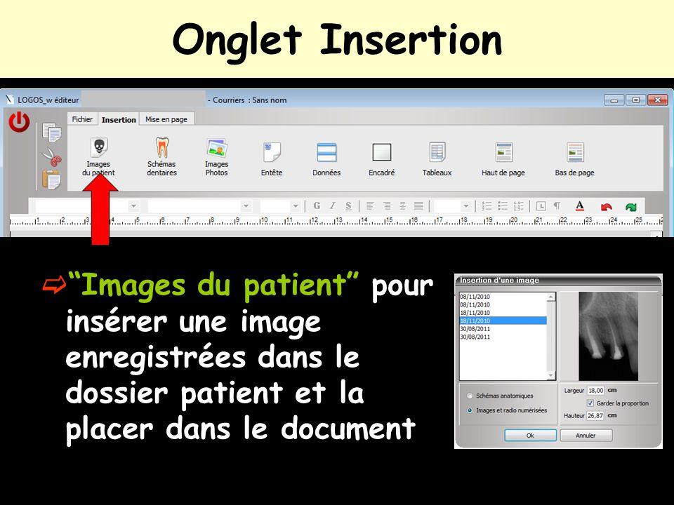 Onglet Insertion Images du patient pour insérer une image enregistrées dans le dossier patient et la placer dans le document