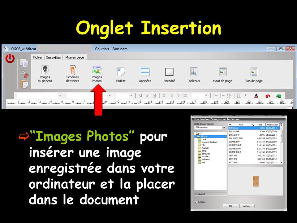 Onglet Insertion Images Photos pour insérer une image enregistrée dans votre ordinateur et la placer dans le document