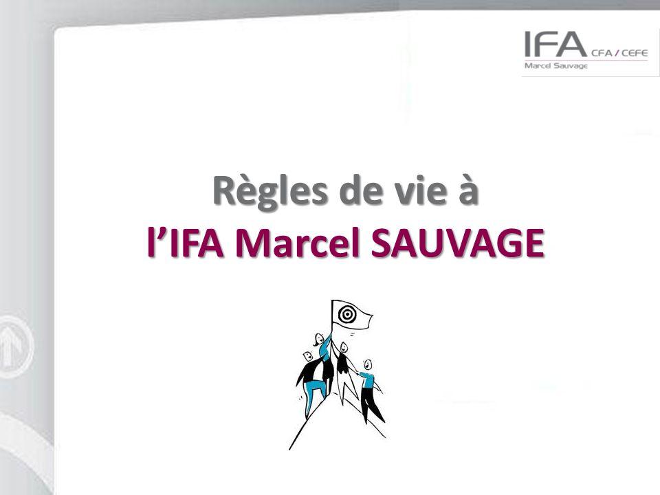 Règles de vie à lIFA Marcel SAUVAGE