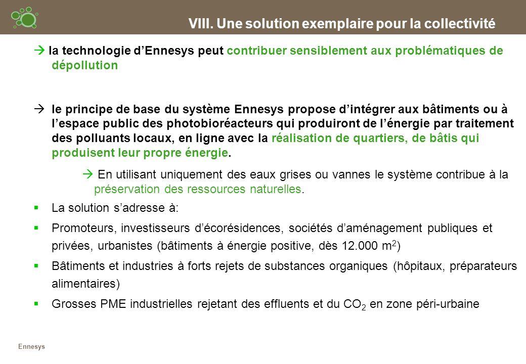 VIII. Une solution exemplaire pour la collectivité la technologie dEnnesys peut contribuer sensiblement aux problématiques de dépollution le principe