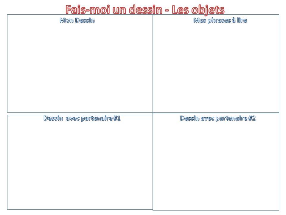 Directions 1.sur 2.à la gauche (de) 3.à la droite (de) 4.au milieu 5.devant/en face de 6.au-dessus 7.sous/au-dessous 8.avec 9.à / dans la coin 10.En bas 11.En haut 1.on top of 2.to the left (of) 3.to the right (of) 4.in the middle) 5.in front of 6.above 7.below 8.with 9.at/in the corner 10.On the bottom 11.On the top 1.Dessines une verre du lait à la gauche.