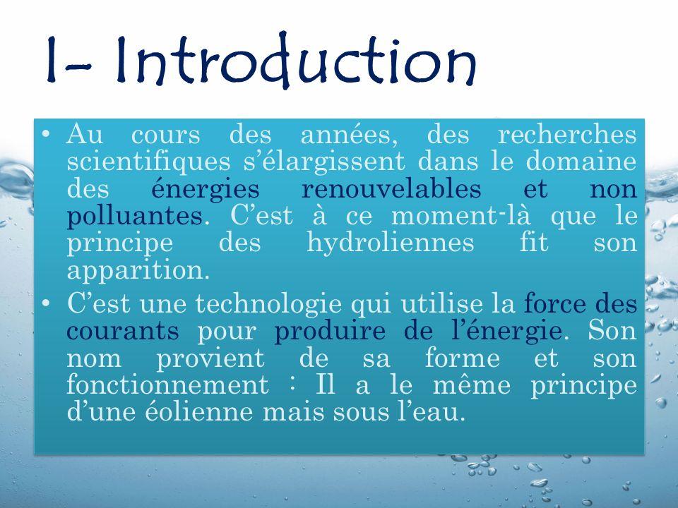 I- Introduction Au cours des années, des recherches scientifiques sélargissent dans le domaine des énergies renouvelables et non polluantes.