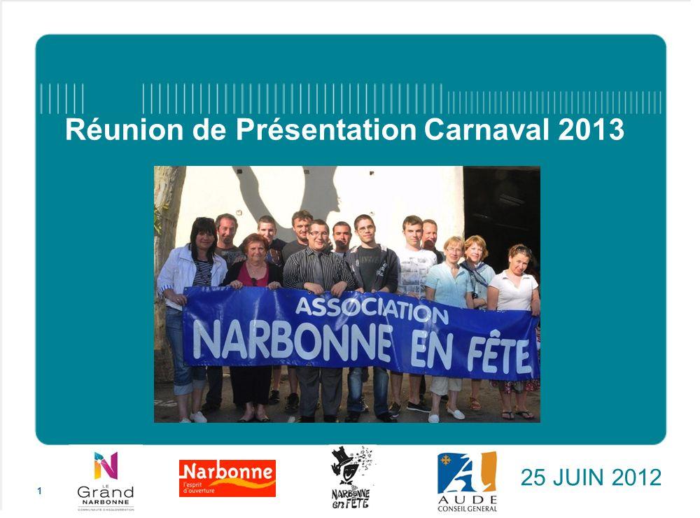 Réunion de Présentation Carnaval 2013 25 JUIN 2012 1
