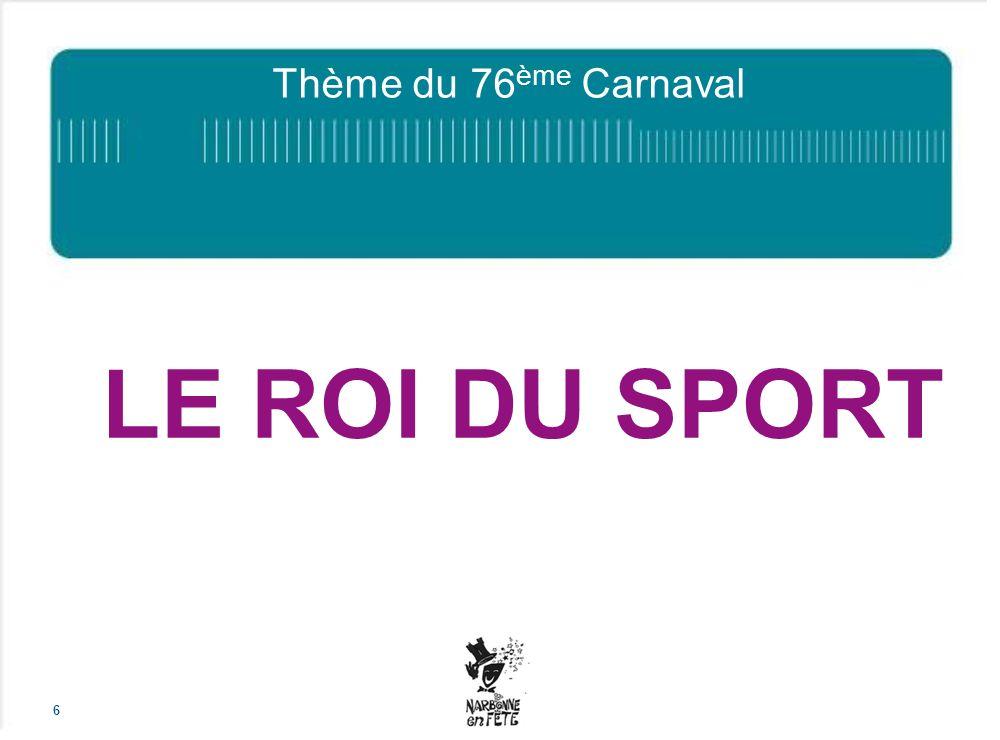 Thème du 76 ème Carnaval LE ROI DU SPORT 6